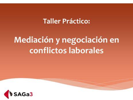 Mediación y negociación en conflictos laborales